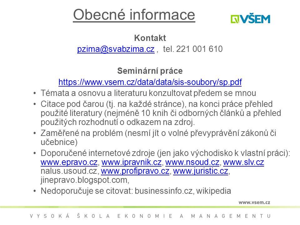 Obecné informace Kontakt pzima@svabzima.cz , tel. 221 001 610