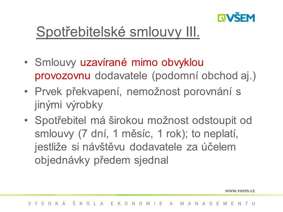 Spotřebitelské smlouvy III.