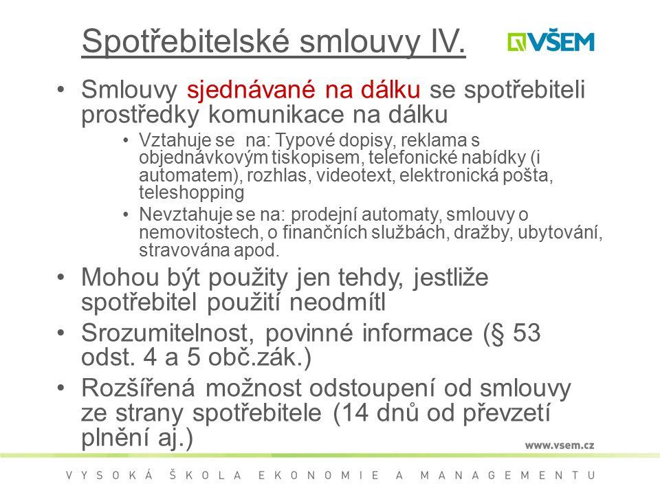 Spotřebitelské smlouvy IV.