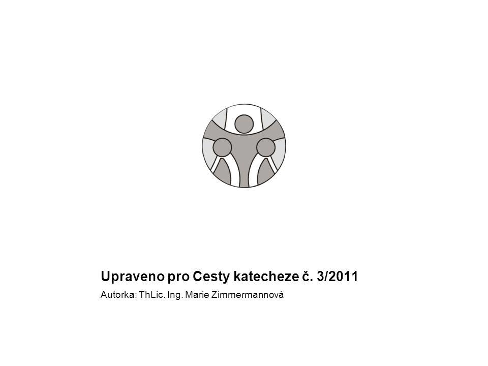 Upraveno pro Cesty katecheze č. 3/2011