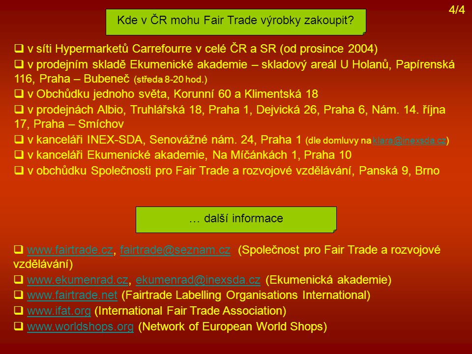 Kde v ČR mohu Fair Trade výrobky zakoupit
