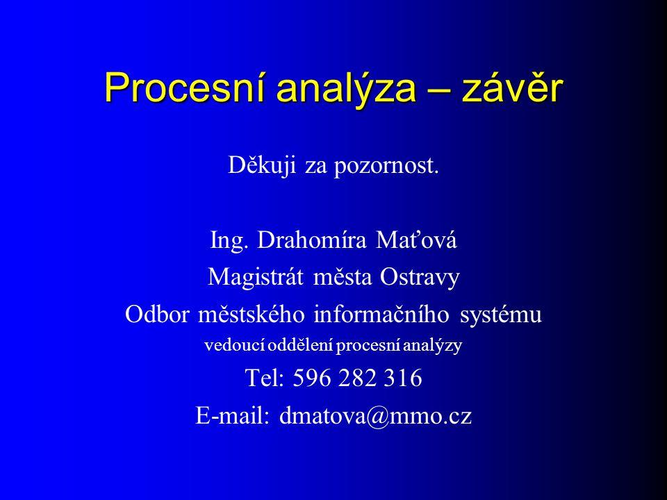Procesní analýza – závěr