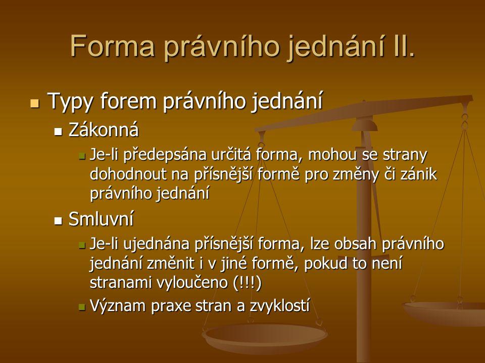 Forma právního jednání II.