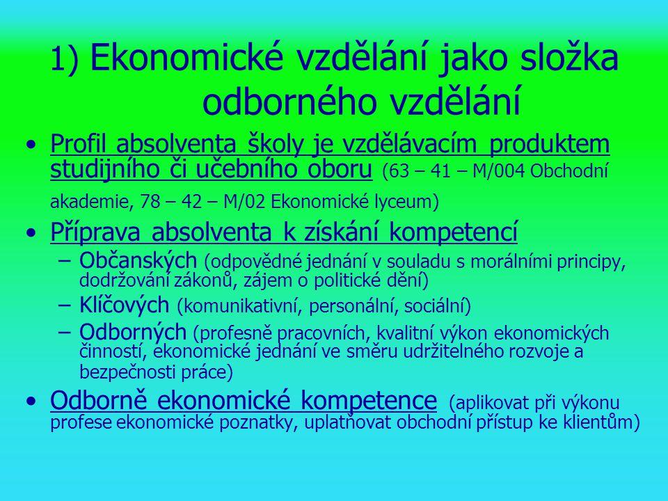 1) Ekonomické vzdělání jako složka odborného vzdělání