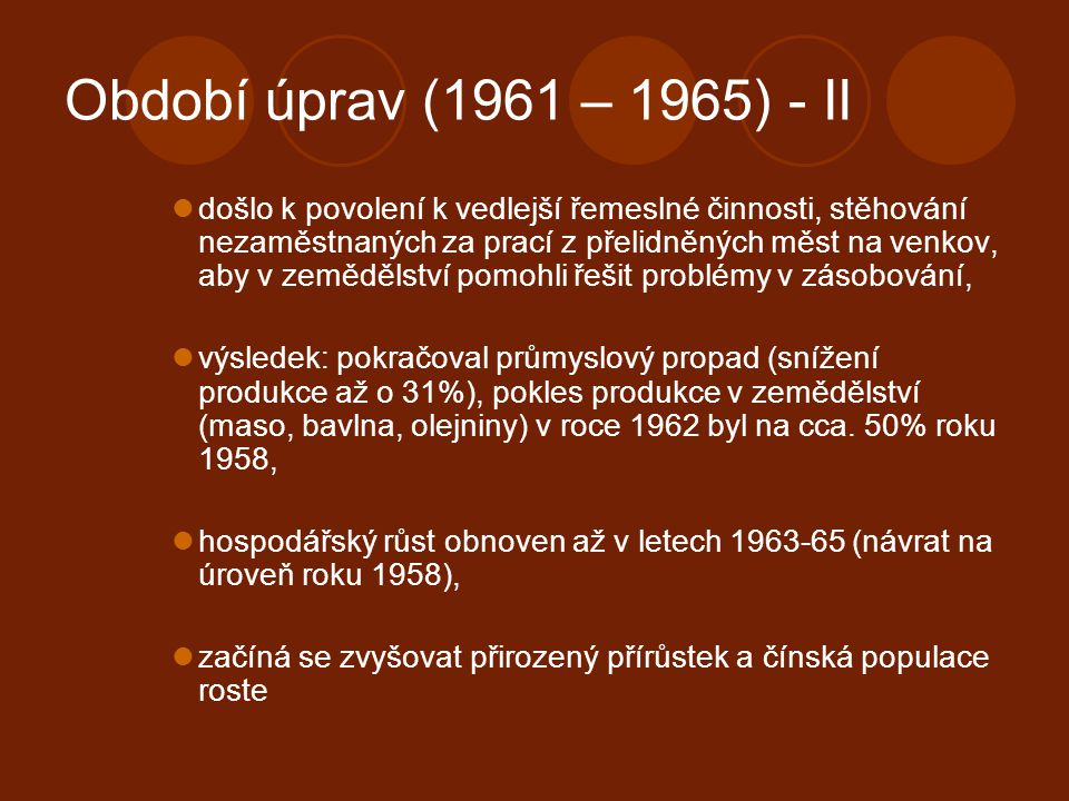 Období úprav (1961 – 1965) - II