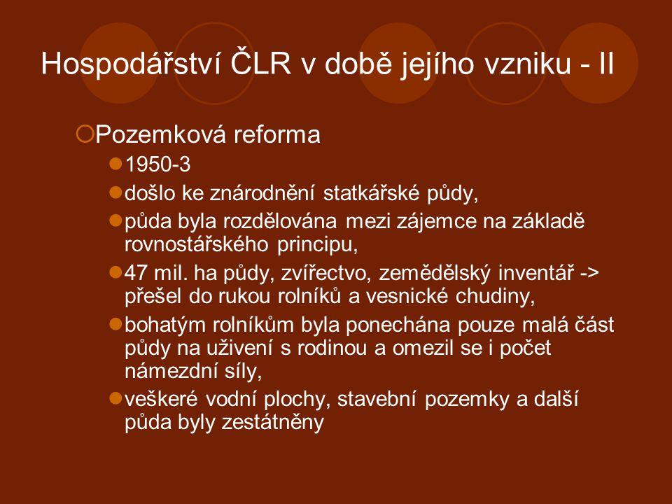 Hospodářství ČLR v době jejího vzniku - II