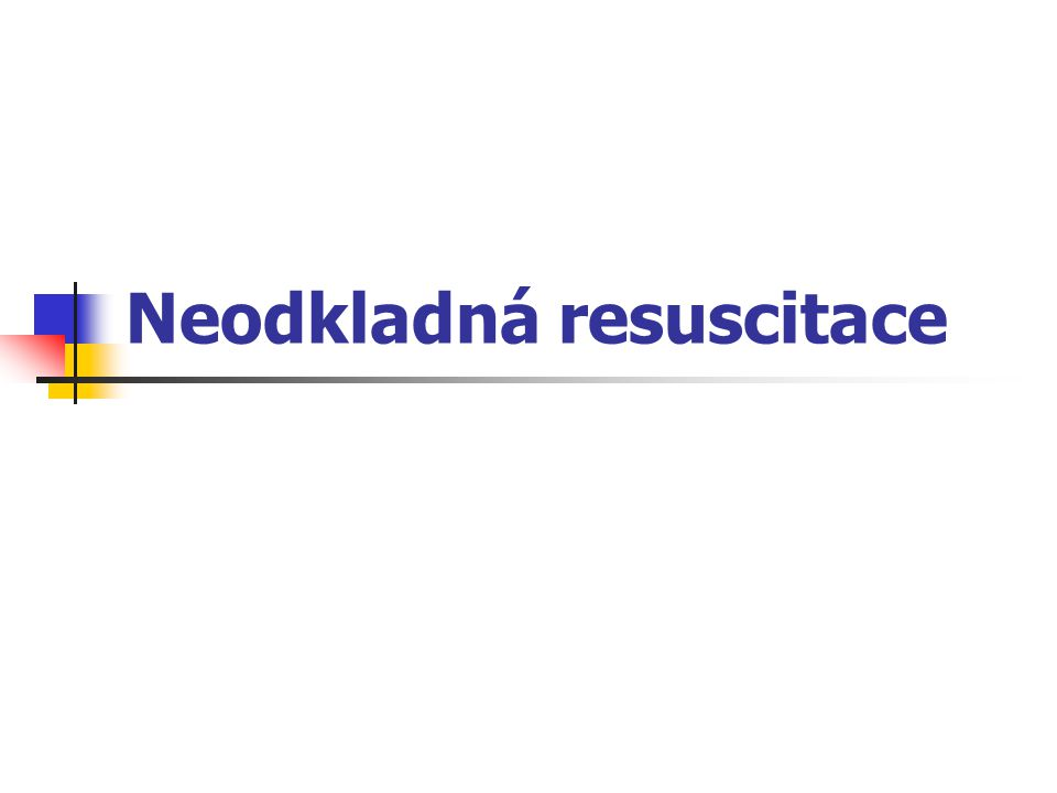 Neodkladná resuscitace