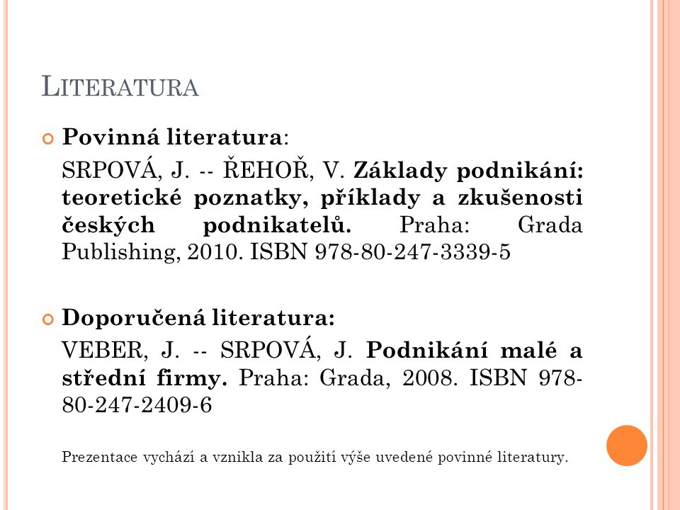 Literatura Povinná literatura:
