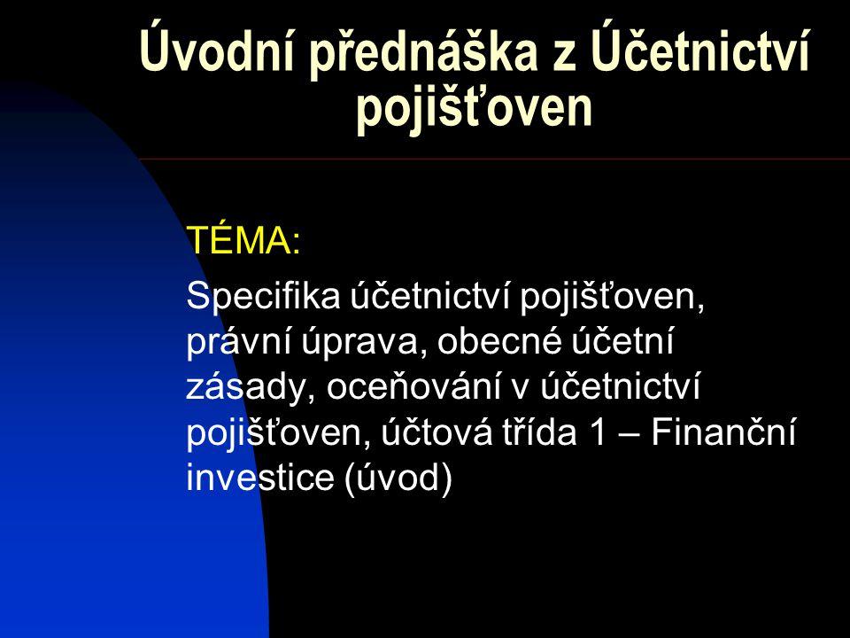 Úvodní přednáška z Účetnictví pojišťoven