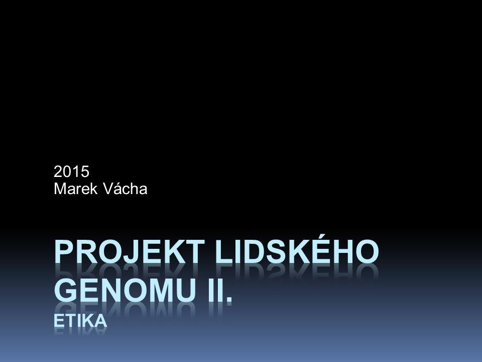 Projekt lidského genomu II. Etika