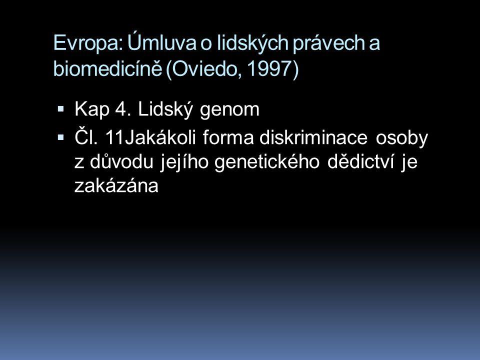 Evropa: Úmluva o lidských právech a biomedicíně (Oviedo, 1997)