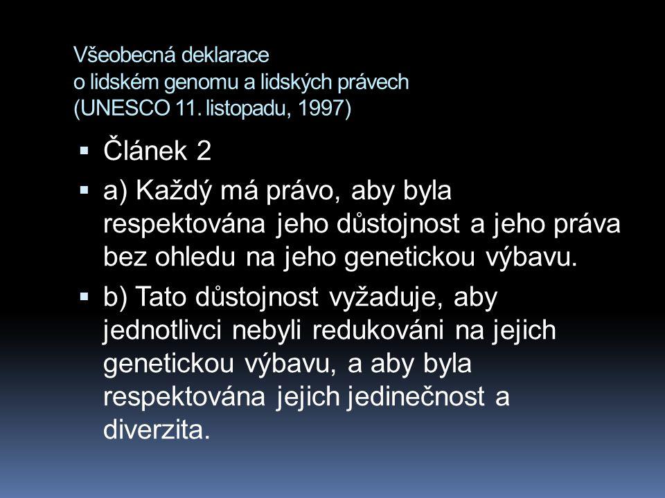 Všeobecná deklarace o lidském genomu a lidských právech (UNESCO 11