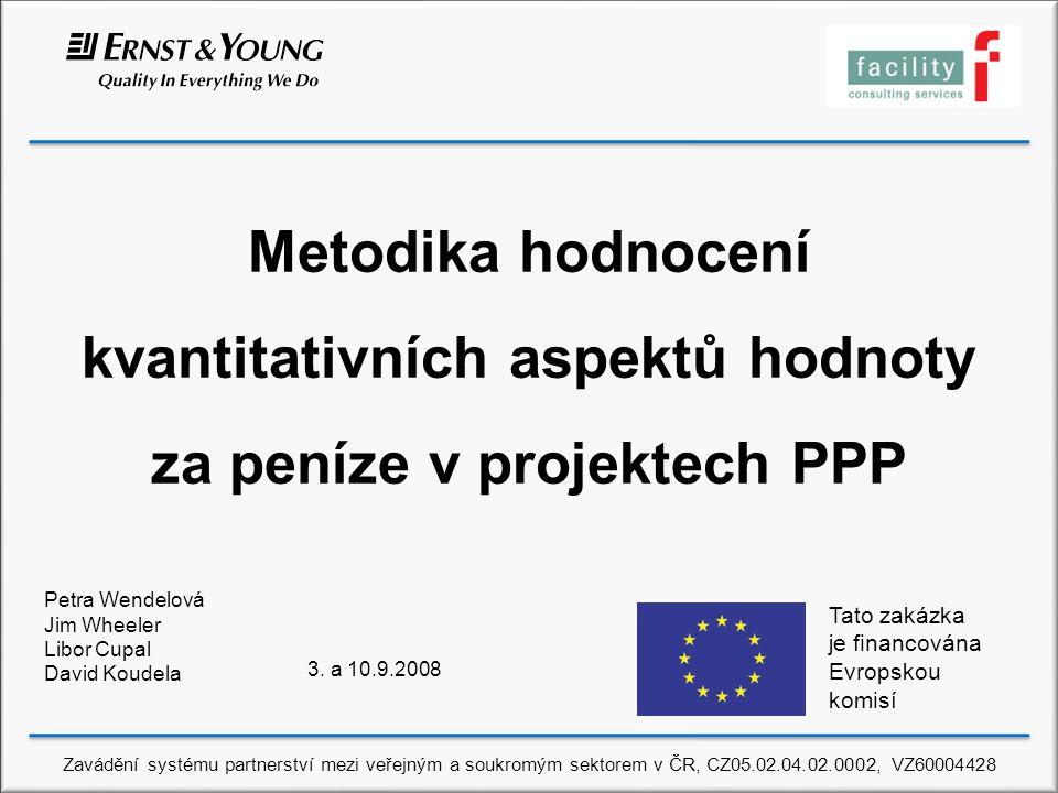 Metodika hodnocení kvantitativních aspektů hodnoty za peníze v projektech PPP