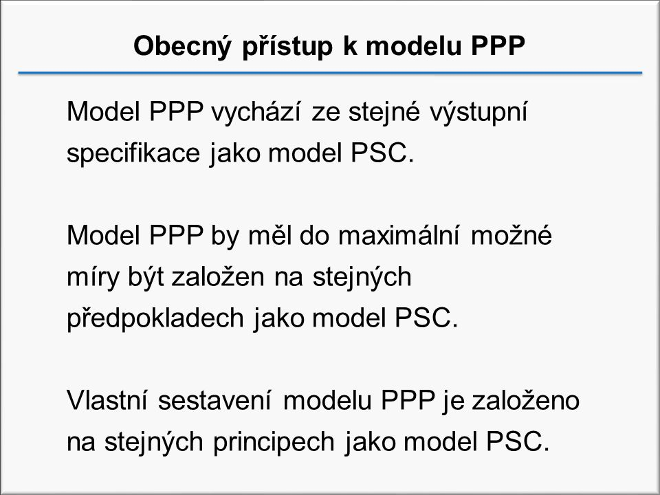 Obecný přístup k modelu PPP