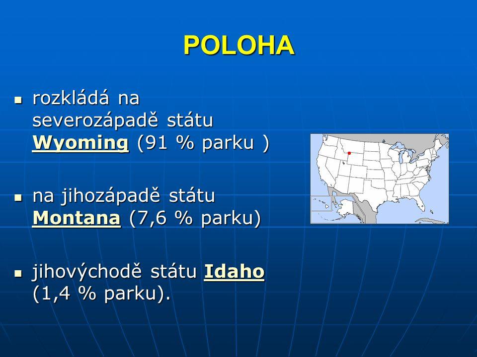 POLOHA rozkládá na severozápadě státu Wyoming (91 % parku )
