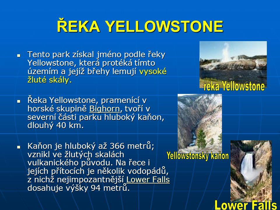 ŘEKA YELLOWSTONE řeka Yellowstone Yellowstonský kaňon Lower Falls