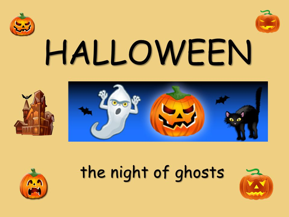 HALLOWEEN the night of ghosts