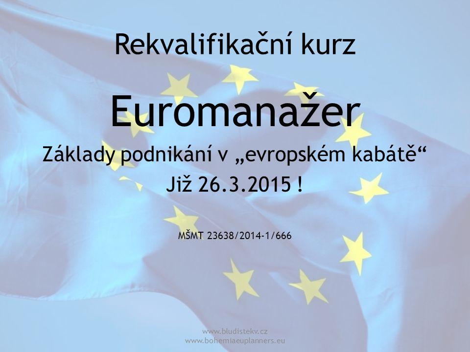 """Euromanažer Rekvalifikační kurz Základy podnikání v """"evropském kabátě"""