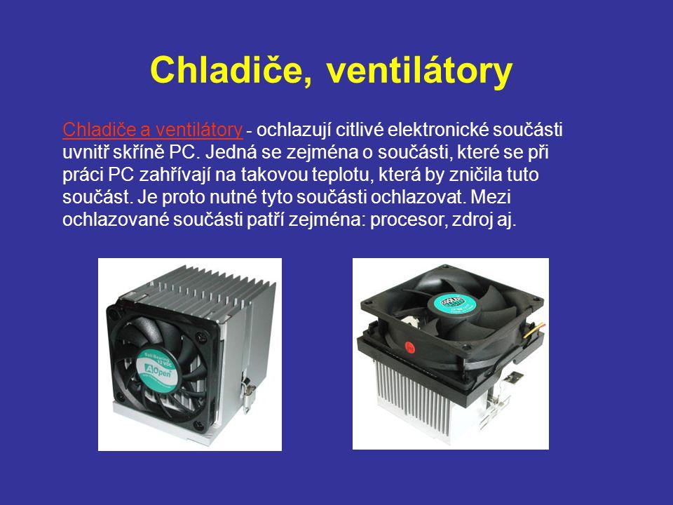 Chladiče, ventilátory