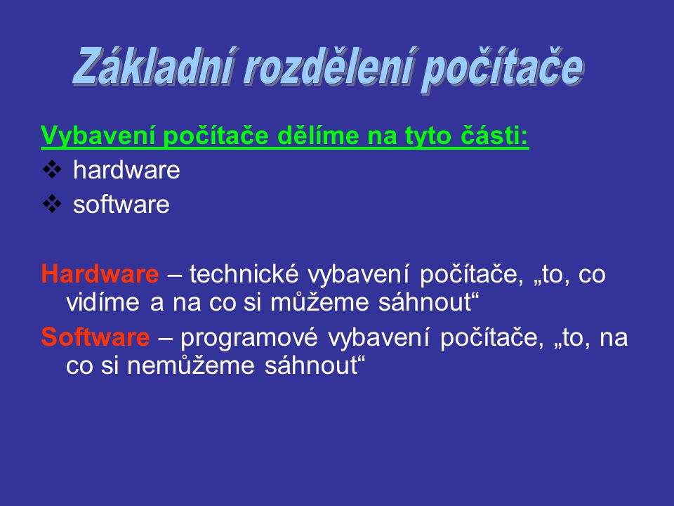 Základní rozdělení počítače