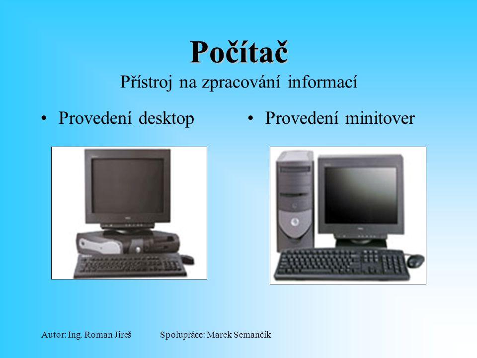 Počítač Přístroj na zpracování informací