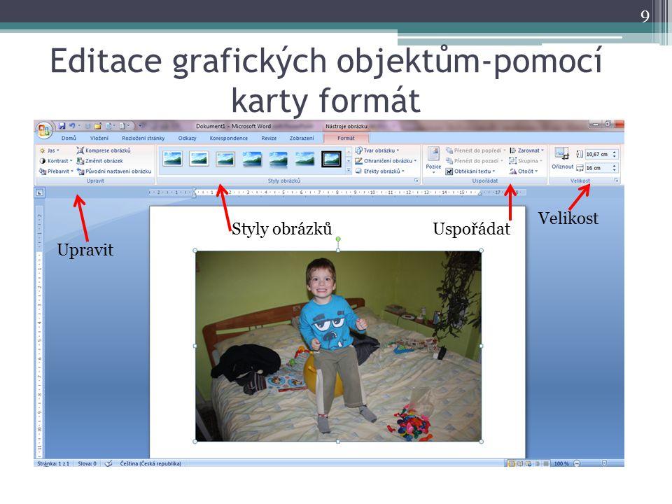 Editace grafických objektům-pomocí karty formát