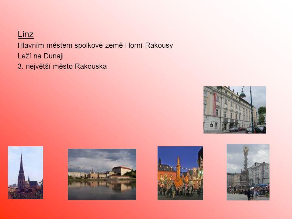Linz Hlavním městem spolkové země Horní Rakousy Leží na Dunaji