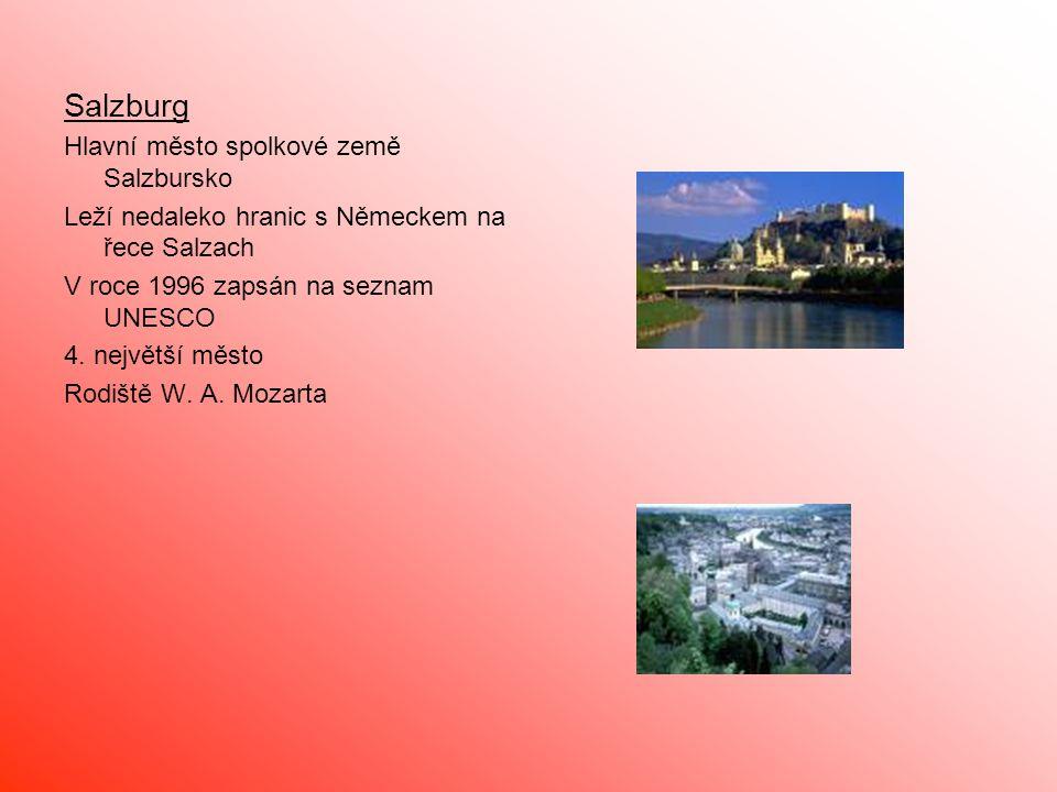 Salzburg Hlavní město spolkové země Salzbursko