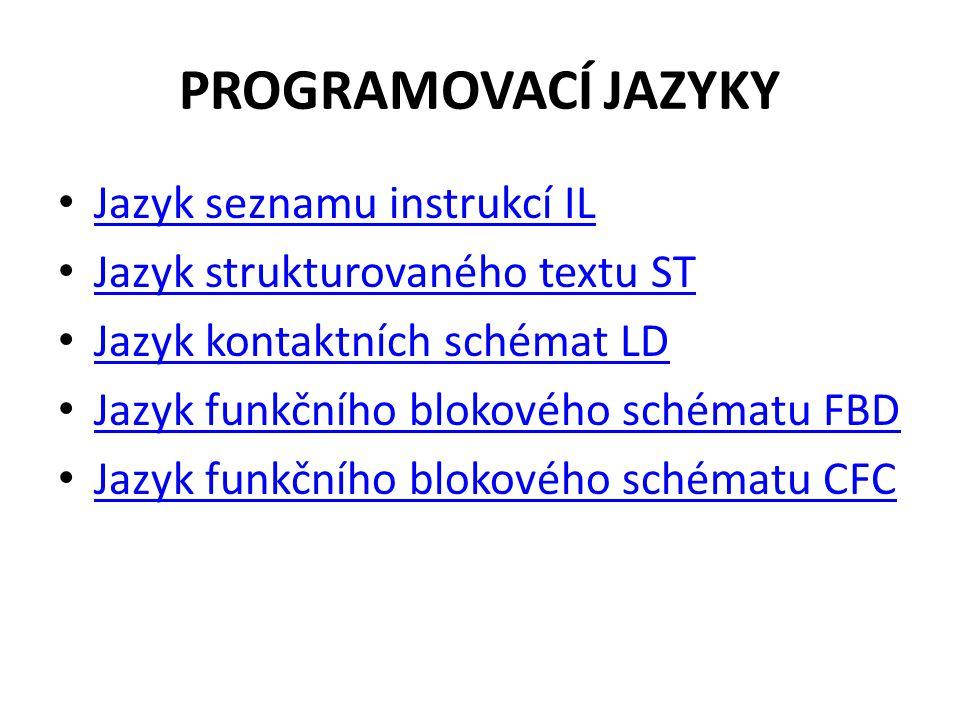 PROGRAMOVACÍ JAZYKY Jazyk seznamu instrukcí IL