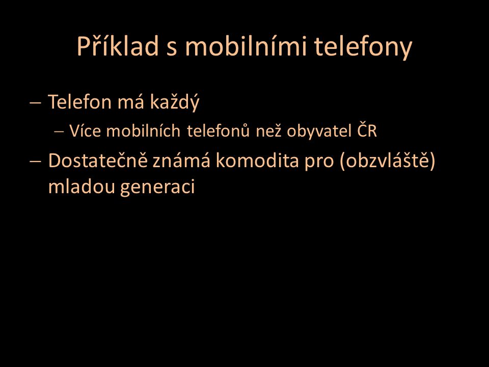 Příklad s mobilními telefony