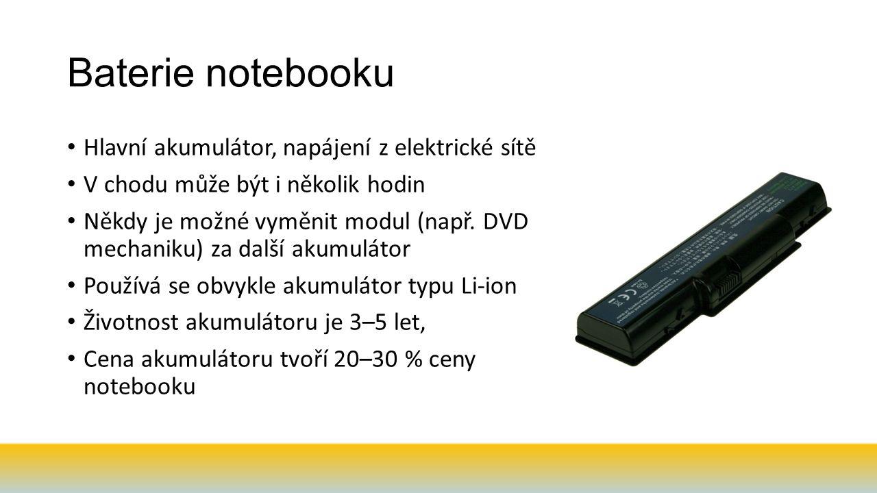 Baterie notebooku Hlavní akumulátor, napájení z elektrické sítě