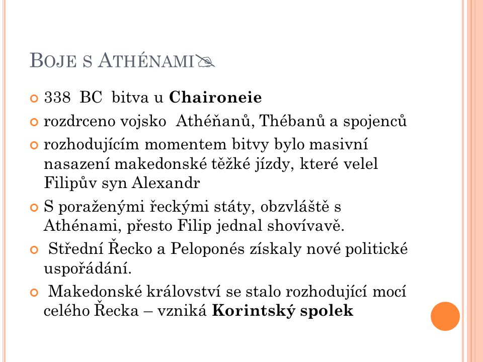 Boje s Athénami 338 BC bitva u Chaironeie