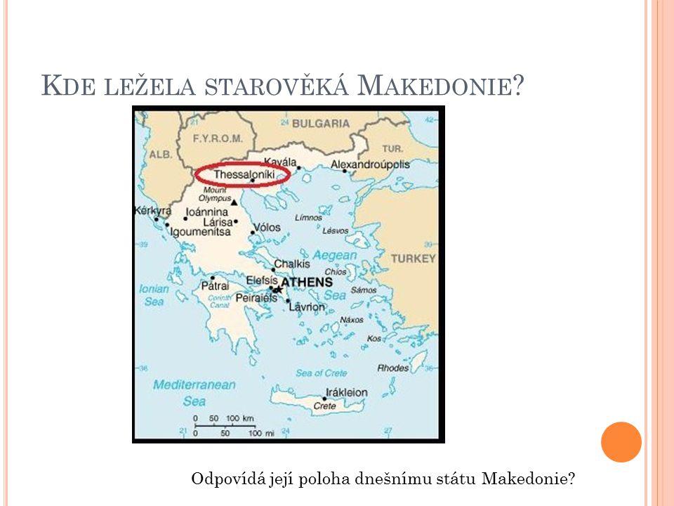 Kde ležela starověká Makedonie