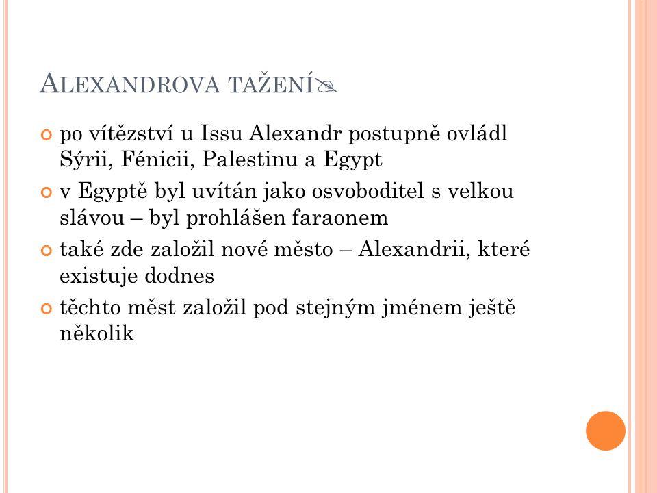 Alexandrova tažení po vítězství u Issu Alexandr postupně ovládl Sýrii, Fénicii, Palestinu a Egypt.