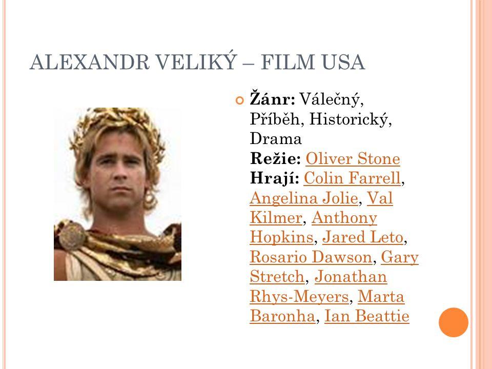 ALEXANDR VELIKÝ – FILM USA