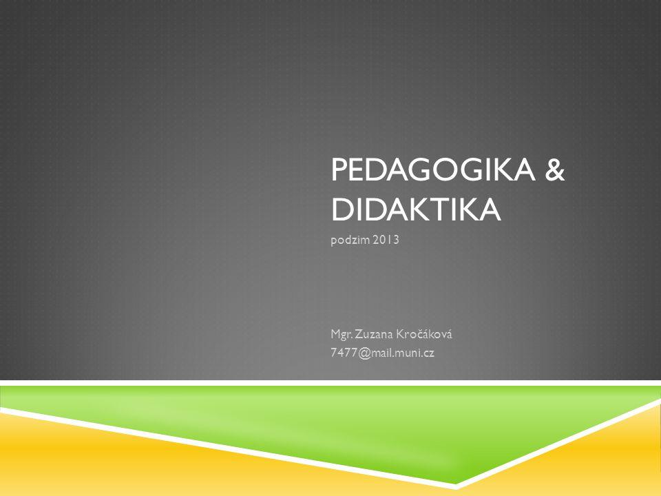Pedagogika & DIDAKTIKA