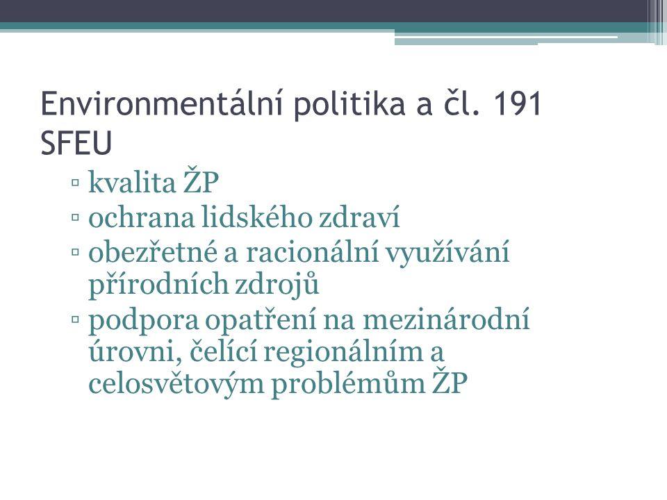 Environmentální politika a čl. 191 SFEU