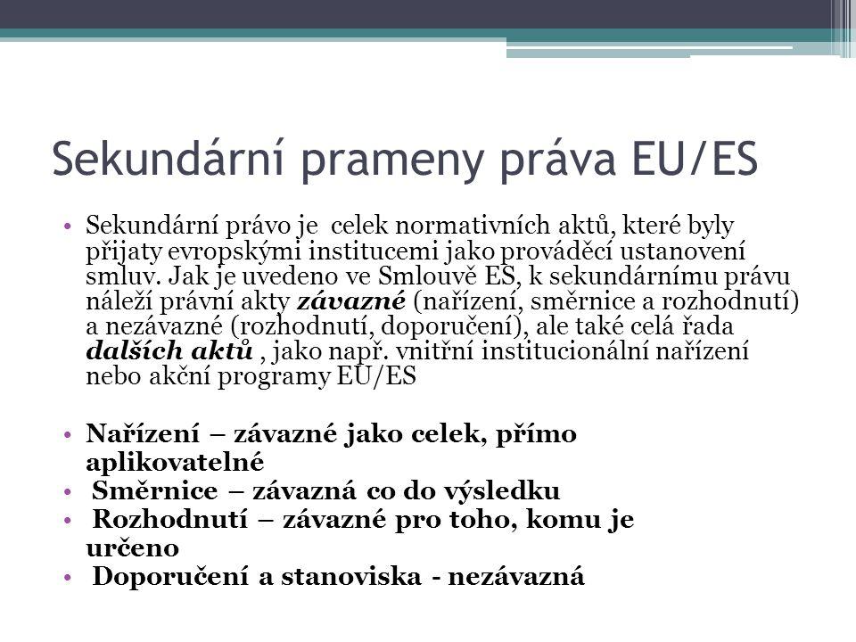 Sekundární prameny práva EU/ES