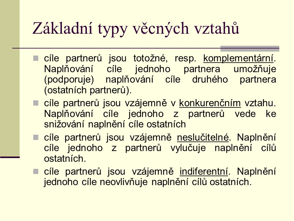 Základní typy věcných vztahů