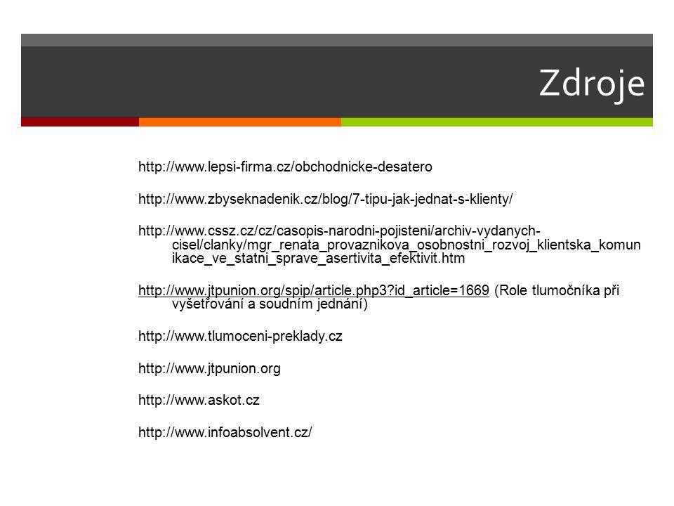 Zdroje http://www.lepsi-firma.cz/obchodnicke-desatero