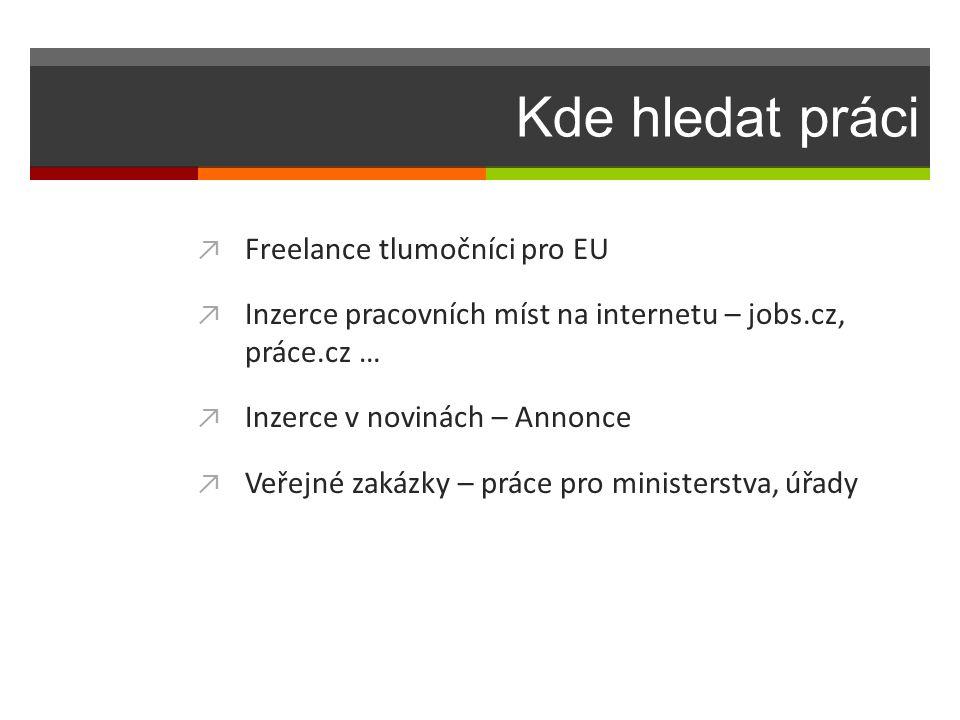 Kde hledat práci Freelance tlumočníci pro EU