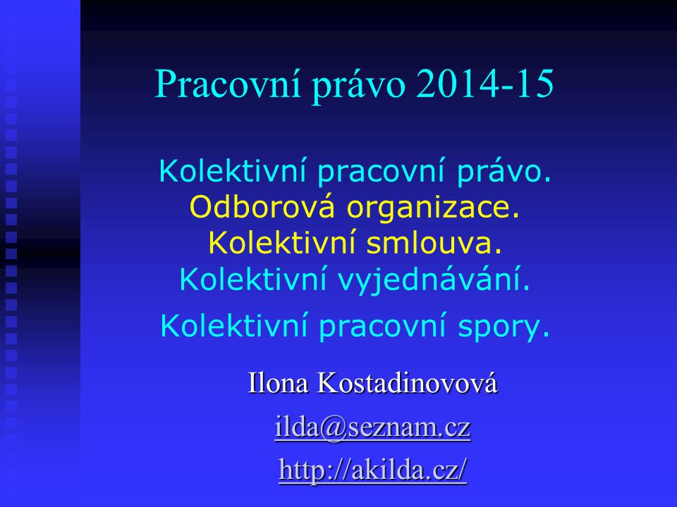 Ilona Kostadinovová ilda@seznam.cz http://akilda.cz/