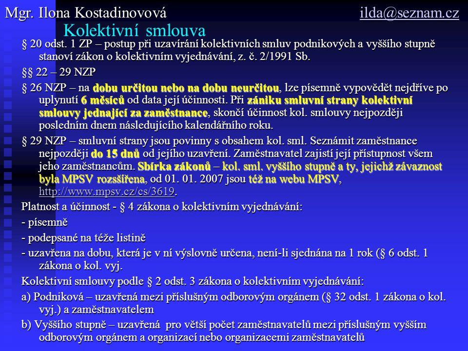 Kolektivní smlouva Mgr. Ilona Kostadinovová ilda@seznam.cz