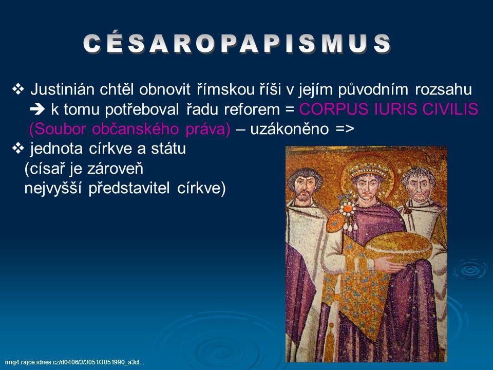 Justinián chtěl obnovit římskou říši v jejím původním rozsahu