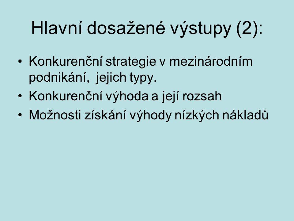 Hlavní dosažené výstupy (2):