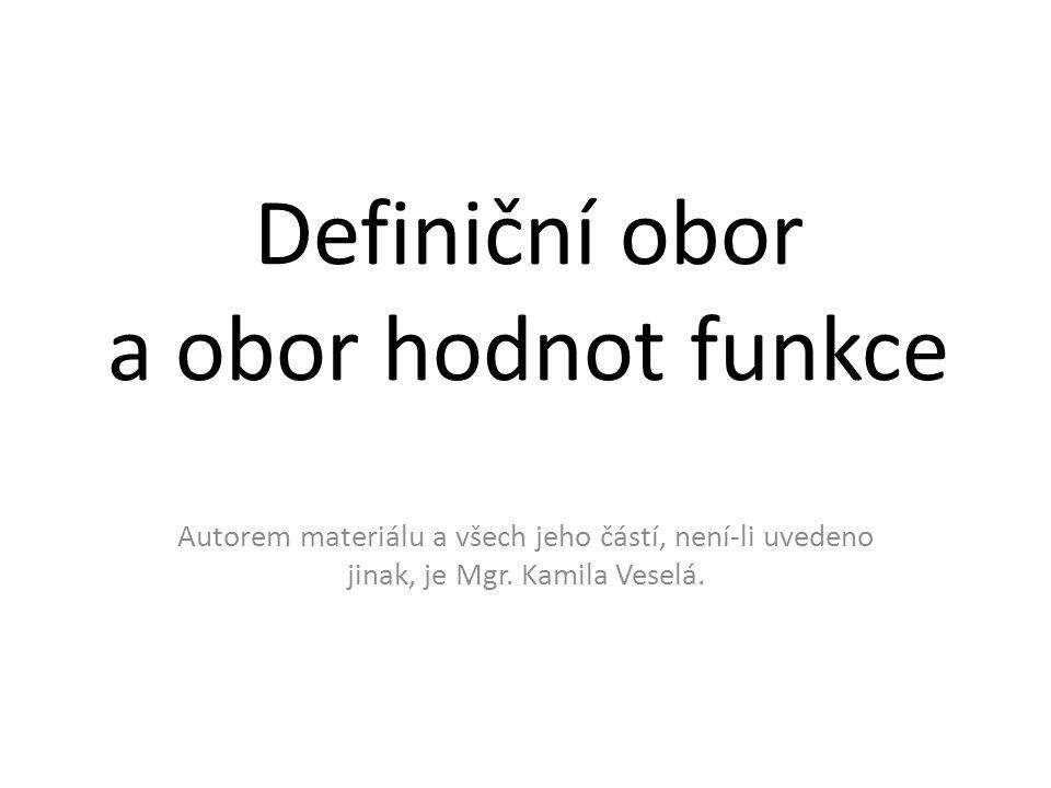 Definiční obor a obor hodnot funkce