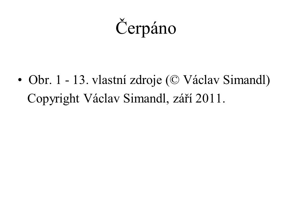 Čerpáno Obr. 1 - 13. vlastní zdroje (© Václav Simandl)
