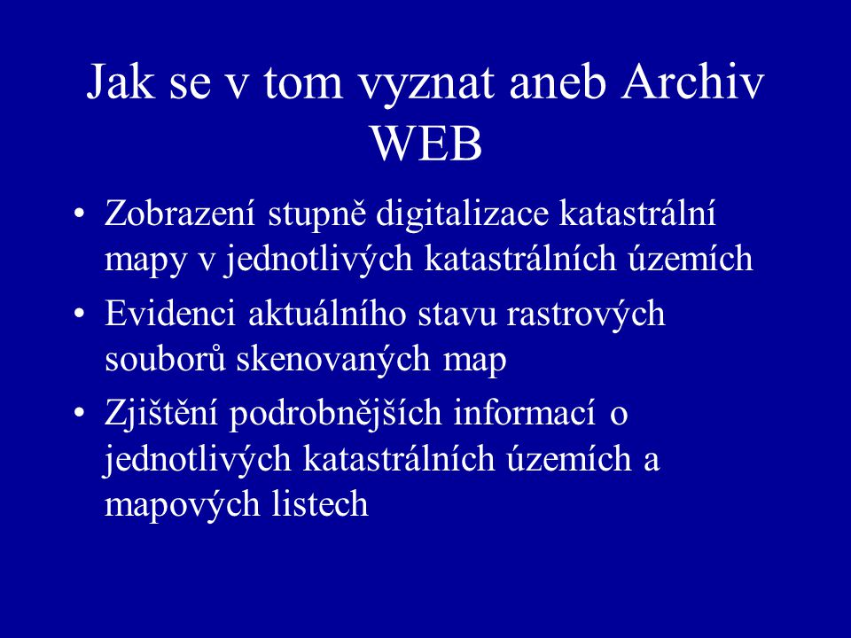 Jak se v tom vyznat aneb Archiv WEB