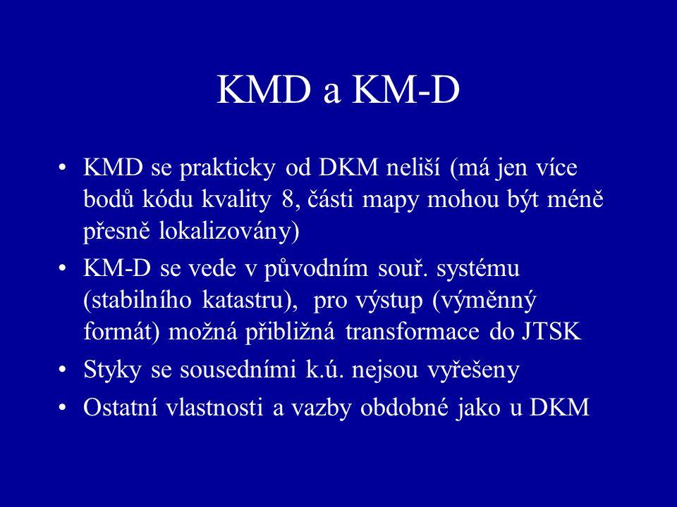 KMD a KM-D KMD se prakticky od DKM neliší (má jen více bodů kódu kvality 8, části mapy mohou být méně přesně lokalizovány)