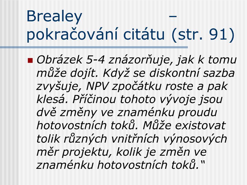 Brealey – pokračování citátu (str. 91)